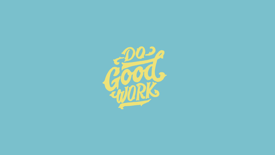 do good work minimal simple minimalist desktop wallpaper