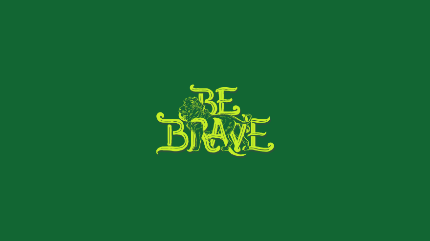 be brave minimal simple minimalist desktop wallpaper