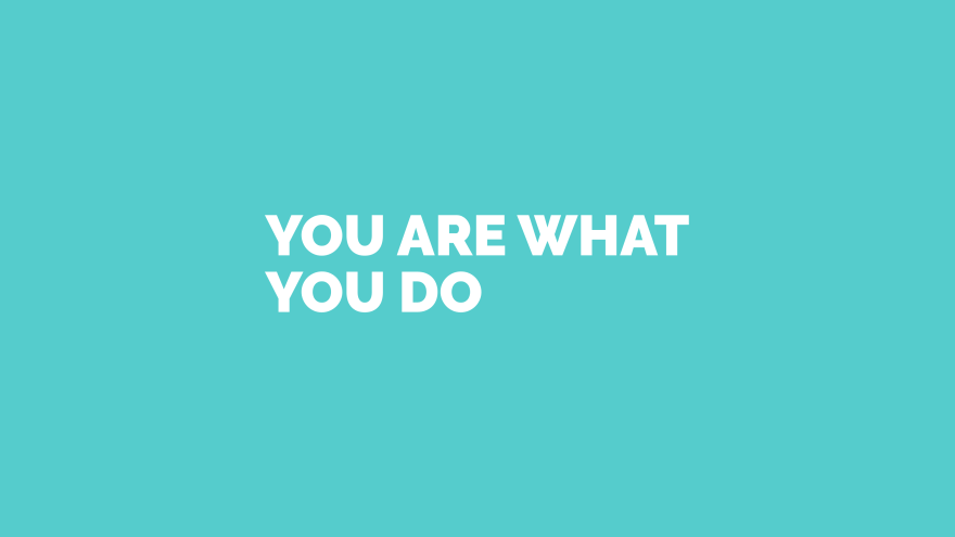 you are what you do minimal simple minimalist desktop wallpaper